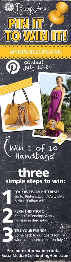 """Penelope Ann Pinterest Contest: July 15-20th. Follow the Penelope Ann Style boards, Repin this pin to your boards for a chance to WIN THIS HANDBAG. PenelopeAnnStyle.com is giving away a total of 10 """"Pretty is as Pretty Does"""" Yellow handbags. Make sure you Repin this before July 20th at midnight CST. The winners will be chosen at random. #pinittowinit #penelopeann #PinPenelopeAnn Come back to our Contest Board on July 22nd to see the winners list."""