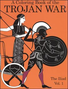 Coloring Book of Trojan War: The Iliad Vol. 1 (order on this site)