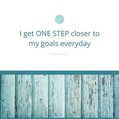 I get one step closer to my goals everyday. #affirmations #ecoacherin #selfemployed #coacherinsaffirmations #womenbusinessowners affirmations for women business owners