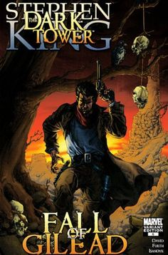 Stephen King's Dark Tower Fall of Gilead #6 1:25 Raney Variant « LibraryUserGroup.com – The Library of Library User Group