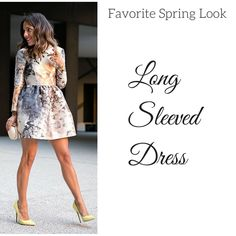 The Long Sleeved Dress. Perfect for Spring. Blogger:http://mypeeptoes.com
