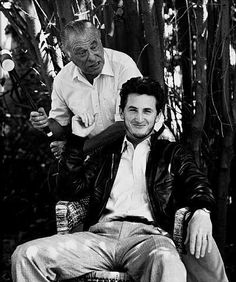 """Charles Bukowski and Sean Penn. Too bad it was not Mickey Rourke Mr. Penn is a over paid P. I never knew of Bukowski until I had seen """"Barfly"""" This movie peeked my curiosity , I then became a fan of Bukowski work. Sean Penn, Hugh Laurie, Bill Cosby, William Shatner, Marlon Brando, Sean Connery, Ringo Starr, Stevie Wonder, Clint Eastwood"""
