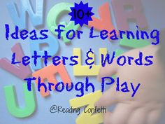 Reading Confetti: 10+ Ideas for Learning Letters and Words Through Play