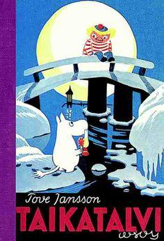 Taikatalvi - Tove Jansson. Tämä ja muutkin oikeat ja aidot muumikirjat  <3