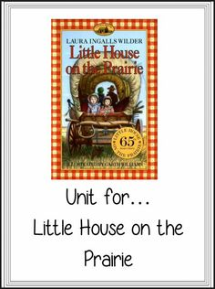 "5 NEW ""LAURA INGALLS WILDER"" DOWNLOADS: A unit for the My First Little House books as well as for the chapter books: Little House in the Big Woods, Little House on the Prairie, On the Banks of Plum Creek and By the Shores of Silver Lake. Download Club members can download @ http://www.christianhomeschoolhub.com/pt/Laura-Ingalls-Wilder-Downloads--Resources/wiki.htm  #homeschool #homeschooling #reading #chapterbooks #lauraingallswilder #littlehouseontheprairie"