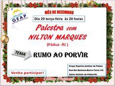 GEAP – Grupo Espírita Antonio de Pádua Convida para a sua Palestra Pública – Santo Antônio de Pádua – RJ - http://www.agendaespiritabrasil.com.br/2015/12/29/18131/