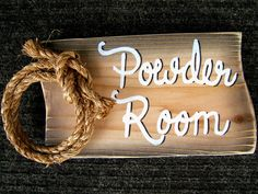 Image detail for -... Sign with Rope for Bath/Vanity ~ Decor by Rustic Western Signs | eBay