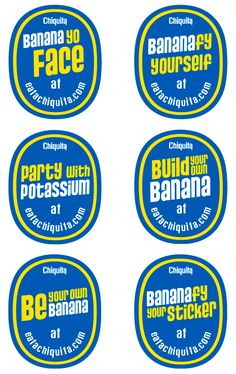 on stickers juxtaposed to the iconic Chiquita stickers, the product and brand become more engaging to the consumer—plus they just look cool. We got