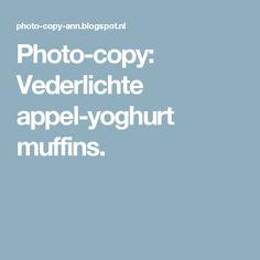 Photo-copy: Vederlichte appel-yoghurt muffins.