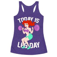 Today Is Leg Day Racerback