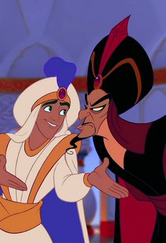 Jafar: Just where did you say you were from? Aladdin: Oh, uh-uh, much farther than you've traveled, I'm sure. Jafar: Try me.