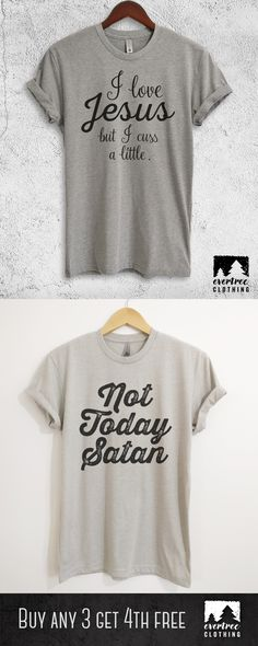 I Love Jesus But I Cuss A Little Ladies T-shirt! Not Today Satan 2e299ad0b625