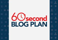 The 60 Second Blog Content Plan — Digital Marketer