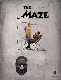30/07/2014 the leather MAZE #collage #maze #leather #family #pair #art #sade #illustration by Gustavo Solana para los #diascontados