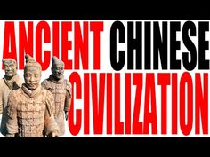 Ancient Chinese Civilization Explained - YouTube