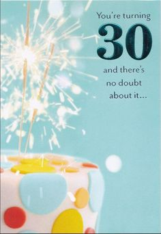 Christian Birthday Greeting Card Youre Turning 30 Dayspring