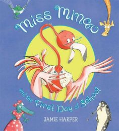 Miss Mingo and the First Day of School by Jamie Harper, http://www.amazon.com/dp/0763641340/ref=cm_sw_r_pi_dp_Ea5qsb0WM493Q