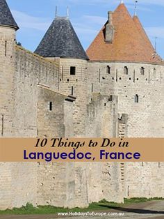 10 Things to Do in Languedoc France