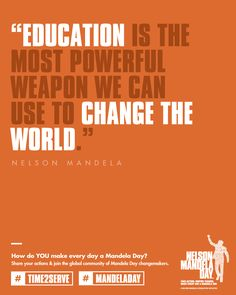 Nelson Mandela Day, July 18th, the day of his birthday