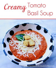 Creamy Tomato Basil Soup  Officially a hit at our house!  5 out of 5 liked it!  That is a miracle :)