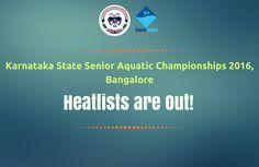 Heatlists are Available for the Karnataka State Senior Aquatic Championships 2016, Bangalore on #SwimIndia  #StateSeniors2016