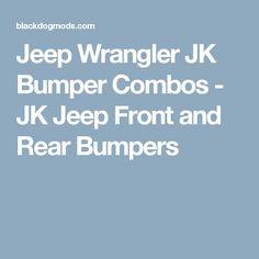 Jeep Wrangler JK Bumper Combos - JK Jeep Front and Rear Bumpers