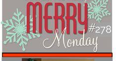 Merry Monday #278 {Photo Inspiration}