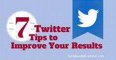 7 twitter marketing tips http://www.socialmediaexaminer.com/7-twitter-marketing-tips/ #twitter #socialmedia
