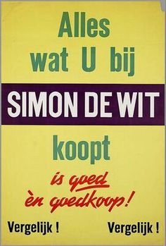 Simon de Wit Supermarkten  Kijk voor nog meer merken op http://www.VerdwenenMerken.nl