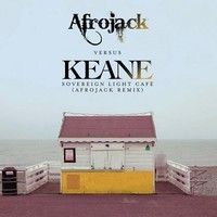 Keane - Sovereign Light Cafe (Afrojack Remix) by .Mike. on SoundCloud