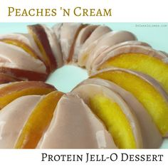 Protein Jell-O Desserts This high protein recipe is low in calories and fat! Ingredients: Sugar Free Jell-O (Peach) 1 scoop BSN Whey DNA (Vanilla Cream) water sliced peach Recipe: Add 1 cup of boil...