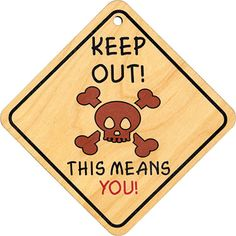 Keep Out! Sign  A wonderful addition to any little scallywag's play room. http://www.americantoyboutique.com/item_1312/Keep-Out-Sign.htm Made in America $10.30