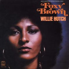 Willie Hutch - Foxy Brown OST Label - Motown Released - 1974 Style - Funk, Breaks, Blaxploitation, Soundtrack, Soul This is another one of m. Lp Cover, Vinyl Cover, Lp Vinyl, Cover Art, Lps, Foxy Brown Pam Grier, Black Actresses, Black Actors, Soul Music