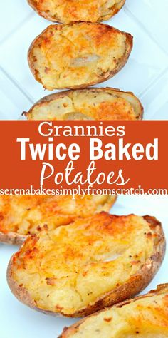 Grannies Twice Baked Potato one of my all time favorite ways to have potatoes!