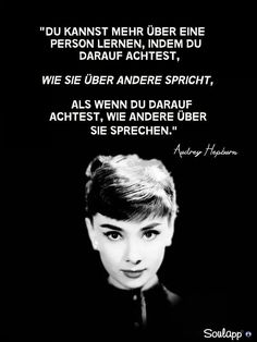 Du kan lære mere om en person ved at være opmærksom på den, Happy Quotes, Life Quotes, Audrey Hepburn Quotes, German Quotes, Psychology Facts, True Words, Family Quotes, Cool Words, Quotations