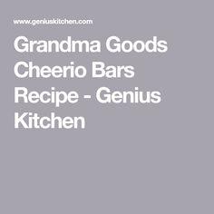 Grandma Goods Cheerio Bars Recipe - Genius Kitchen