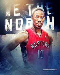 DeMar DeRozan, Toronto Raptors — 'True North' Series Nba Basketball Teams, Basketball Posters, Basketball Leagues, Basketball Tips, Toronto Raptors, Sports Art, Sports Logos, Nba League