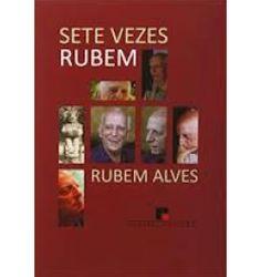 Sete vezes Rubem - Rubem Alves