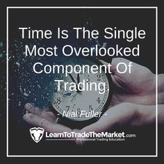 Forex Trading Tips, Forex Trading Strategies, Time Quotes, Wisdom Quotes, Nial Fuller, Day Trading, Trading Cards, Witty Instagram Captions, Stock Market Quotes