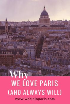 There are endless reasons why people visit Paris again and again. As locals, we wanted to share with YOU our reasons to love Paris.