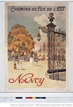 Chemins de Fer de l'Est. Nancy : [affiche] / H. Toussaint ; Atelier H. Toussaint 7, avenue de la Grande Armée - 1