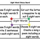 This is a choice board for students with different learning styles.  Students may choose 5 sight words and then make a choice of what to do with th...