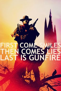 The Dark Tower. First comes smiles. Then comes lies. Last is gunfire.