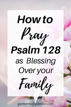 Prayer Scriptures, Bible Prayers, Prayer Quotes, Psalms Quotes, Faith Quotes, Praying For Your Family, Prayer For Family, Psalm 128, Powerful Bible Verses