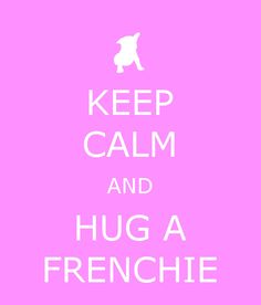 Keep calm and hug a Frenchie. Cute French Bulldog puppy greetings card.