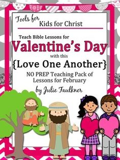 Valentine Bible NO PREP Lessons for February Stories, Coloring, Craft, FREE Gift | Pre-K, Kindergarten