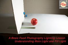 A Basic Food Photography Lighting Lesson- Understanding Main Light and Fill Light