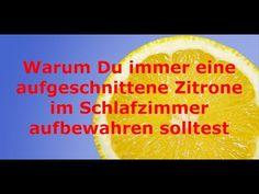 Warum Du immer eine aufgeschnittenen Zitrone im Schlafzimmer aufbewahren solltest - 5 gute Gruende - YouTube