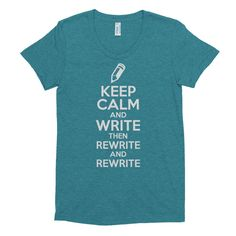Keep Calm and Write - Fitted Shirt - Ladies