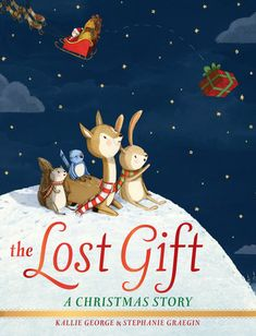The Lost Gift by Kallie George